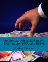 NU Mentality in a NU Age