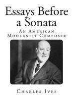 essays before a sonata 1961 ed by howard boatwright ny (1961) frontis, 102, xi p orig cloth - limited edition.