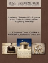 Lambert V. Yellowley U.S. Supreme Court Transcript of Record with Supporting Pleadings