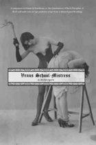 Venus School-Mistress