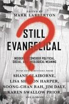 Still Evangelical?