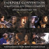 Fairport Convention &  Matthews Southern Comfort