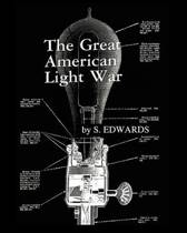 The Great American Light War