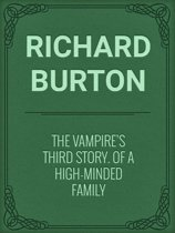 The Vampire's Third Story. Of a High-minded Family
