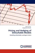 Pricing and Hedging of Defaultable Models