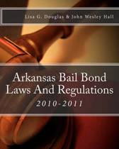 Arkansas Bail Bond Laws and Regulations