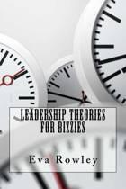 Leadership Theories for Bizzies