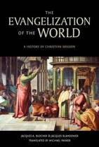 The Evangelization of the World*