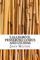 L'Allegro Il Penseroso Comus and Lycidas
