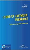 L'euro et l'asthénie française