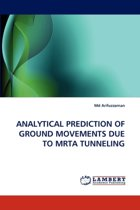 Analytical Prediction of Ground Movements Due to Mrta Tunneling
