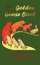 The Golden Goose Book (in Colour)