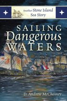 Sailing Dangerous Waters