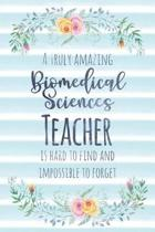 A Truly Amazing Biomedical Sciences Teacher Is Hard to Find and Impossible to Forget