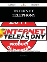 Internet telephony 79 Success Secrets - 79 Most Asked Questions On Internet telephony - What You Need To Know