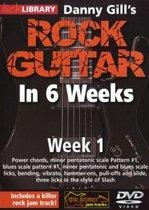 Danny Gill's Rock Guitar In 6 Weeks - Week 1