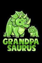 Grandpa Saurus: Grandpa Saurus Dinosaur Funny Grandpasaurus For Papa Journal/Notebook Blank Lined Ruled 6X9 100 Pages