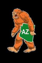 Bigfoot Carrying Off State of Arizona: Sasquatch State of Arizona Cover on Journal 6x9 Notebook, Wide Ruled (Lined) blank pages Funny Cover Boys and G