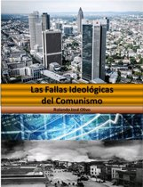 Las Fallas Ideologicas del Comunismo