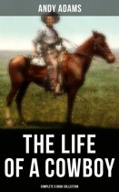 The Life of a Cowboy: Complete 5 Book Collection