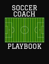 Soccer Coach Playbook: 2019-2020 Planner and Organizer