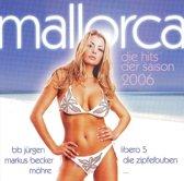 Mallorca: Die Hits der Saison 2006