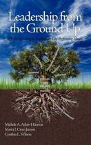 Leadership from the Ground Up