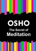 The Secret of Meditation