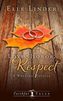 Love, Honor, Respect