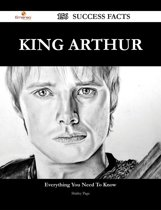 King Arthur 156 Success Facts - Everything you need to know about King Arthur