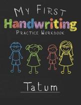 My first Handwriting Practice Workbook Tatum