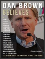 Dan Brown Believes - Dan Brown Quotes