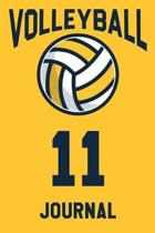 Volleyball Journal 11: Volleyball Notebook Number #11 Personalized Gift