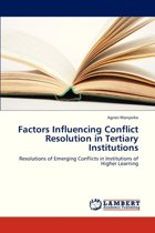 Factors Influencing Conflict Resolution in Tertiary Institutions