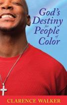 God's Destiny for People of Color