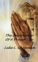 The Importance of a Prayer Life