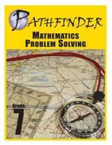 Pathfinder Mathematics Problem Solving Grade 7
