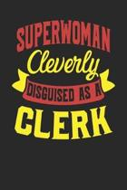 Superwoman Cleverly Disguised As A Clerk