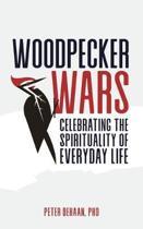 Woodpecker Wars