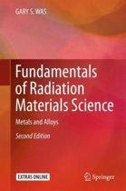 Fundamentals of Radiation Materials Science