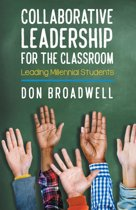 Collaborative Leadership for the Classroom