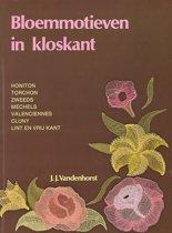 Bloemmotieven in kloskant. Honiton, Torchon, Zweeds, Mechels, Valenciennes, Cluny, Lint en Vrij Kant