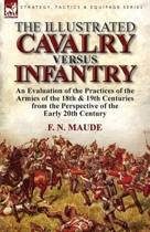 The Illustrated Cavalry Versus Infantry