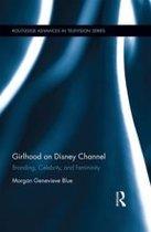 Girlhood on Disney Channel