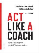 Act like a coach
