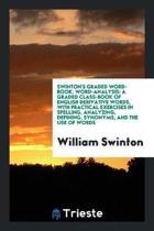 Swinton's Graded Word-Book. Word-Analysis