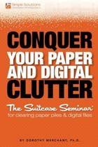 Conquer Your Paper and Digital Clutter