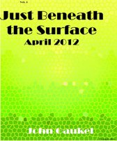 Just Beneath the Surface Volume 3