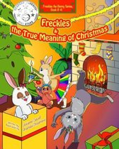 Freckles and the True Meaning of Christmas