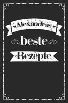 Alexandras beste Rezepte: A5 Rezeptbuch zum selberschreiben personalisiert Personalisierte Geschenke Vorname Alexandra - �bersichtliches blanko